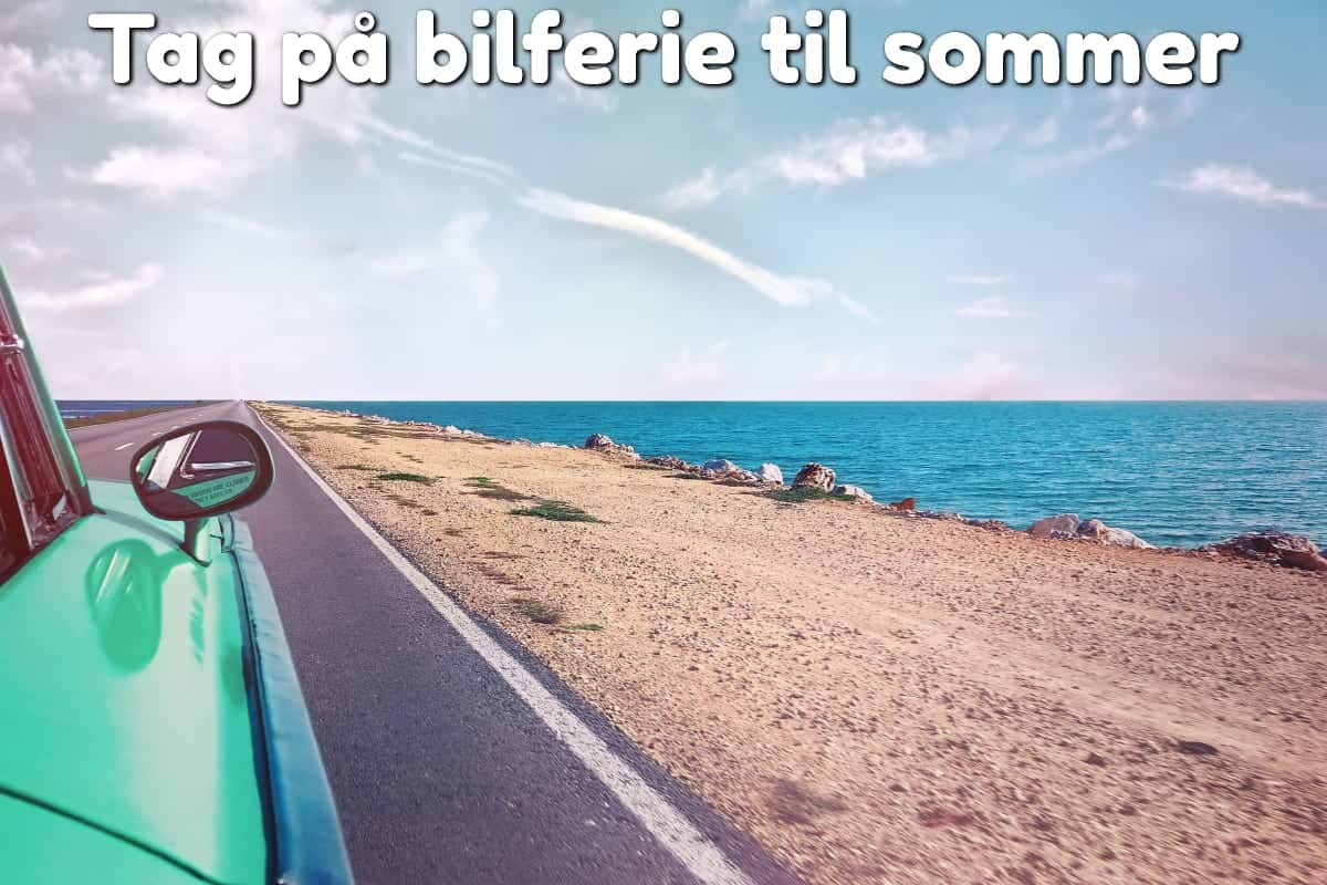 Tag på bilferie til sommer