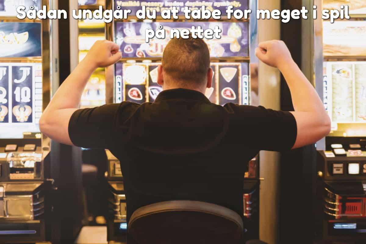 Sådan undgår du at tabe for meget i spil på nettet